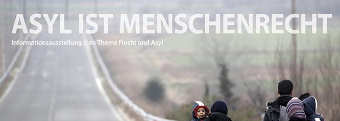 Asyl ist ein Menschenrecht